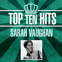Sarah Vaughan - Top 10 Hits