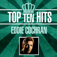 Eddie Cochran - Top 10 Hits