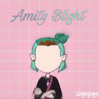 unknown - Amity Blight
