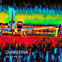 Christina - Enjoy My Life