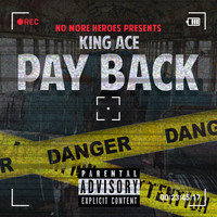King Ace - Payback (Explicit)