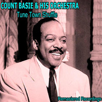 Count Basie & His Orchestra - Tune Town Shuffle