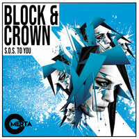 Block & Crown - S.O.S. To You
