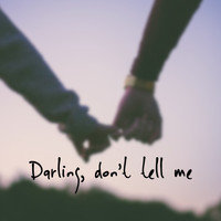 Chase - Darling, Don't Tell Me