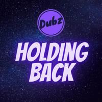 Dubz UK / - Holding Back