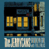 The Jerrycans featuring Tyla J.Pallas - Brooklyn Girl