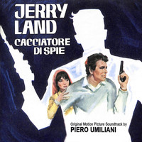 Piero Umiliani - Jerry Land cacciatore di spie (Original Motion Picture Soundtrack)