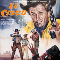 Bruno Nicolai - El Cisco (Original Motion Picture Soundtrack)