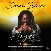 Dennis Brown - Angel in Disguise
