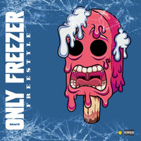 Frost - OnlyFreezer Freestyle (Explicit)