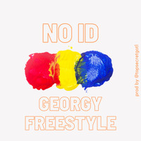 No ID - Georgy Freestyle (Explicit)