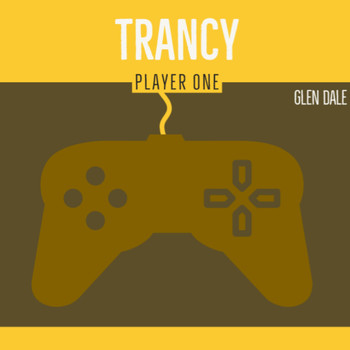 Glen Dale - Trancy Player One