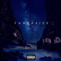 Lace - Fantasize (Explicit)