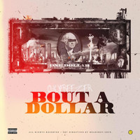 Frost - Bout A Dollar (Explicit)