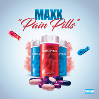 Maxx - Pain Pills (Explicit)