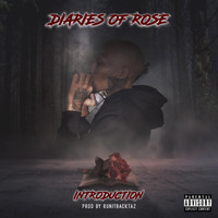 Rose - DiariesOfRose:Introduction  (Explicit)