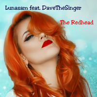 Lunasam - The Redhead (feat. Davethesinger)