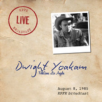 Dwight Yoakam - Folkscene, Los Angeles (Live, August 8, 1985)