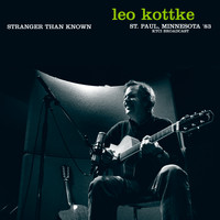 Leo Kottke - Stranger Than Known (Live, St. Paul, Minnesota '83)