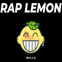 Bella - Rap Lemon (Explicit)