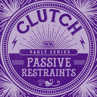 Clutch - Passive Restraints (Weathermaker Vault Series)