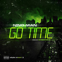 Nino Man - Go Time (Explicit)
