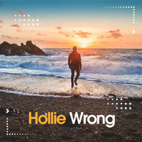 Hollie - Wrong