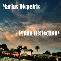 Marius Dicpetris - Piano Reflections