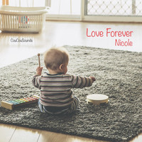 Nicole - Love Forever