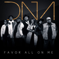 DNA - Favor All on Me