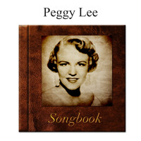 Peggy Lee - The Peggy Lee Songbook