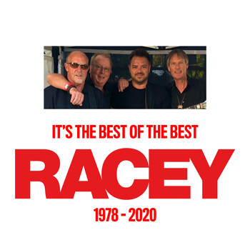 Racey - It's the Best of the Best - 1978-2020