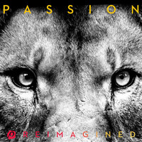 Passion - REIMAGINED