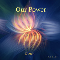 Nicole - Our Power