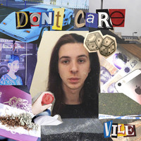 Vile - Don't Care