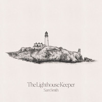 Sam Smith - The Lighthouse Keeper