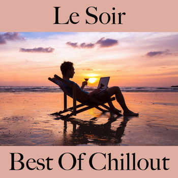 Intakt - Le soir: best of chillout