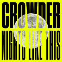 Crowder - Nights Like This