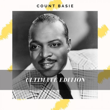 Count Basie - Ultimate Edition (Explicit)