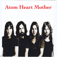 Pink Floyd - Atom Heart Mother