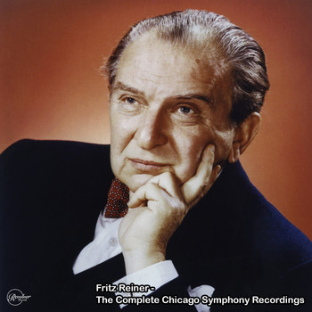 Chicago Symphony Orchestra - Fritz Reiner - The Complete Chicago Symphony Recordings