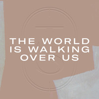 Terrible Sons - The World Is Walking over Us