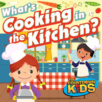 The Countdown Kids - What's Cooking in the Kitchen (Songs about Food)