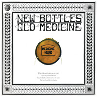 Medicine Head - New Bottles Old Medicine (50th Anniversary Edition)