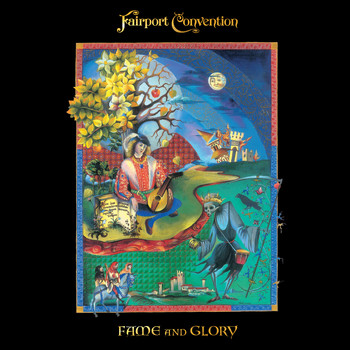 Fairport Convention - Fame And Glory