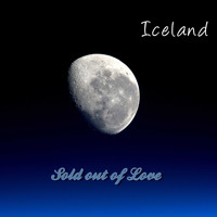 Iceland / - Sold Out of Love