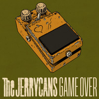 The Jerrycans - Game Over