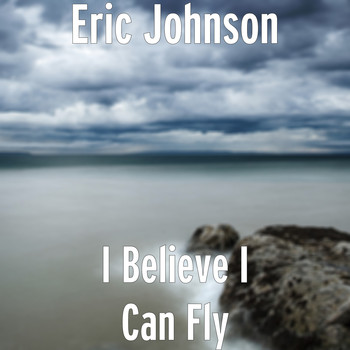 Eric Johnson - I Believe I Can Fly (Explicit)
