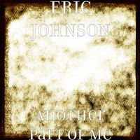 Eric Johnson - Another Part of Me (Explicit)