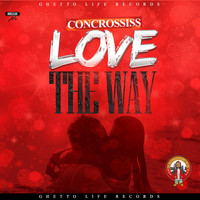 Concrossiss - Love the Way
